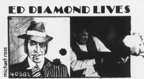 Ed Diamond Lives